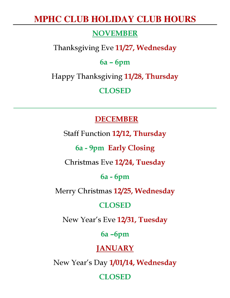 MPHC CLUB HOLIDAY CLUB HOURS